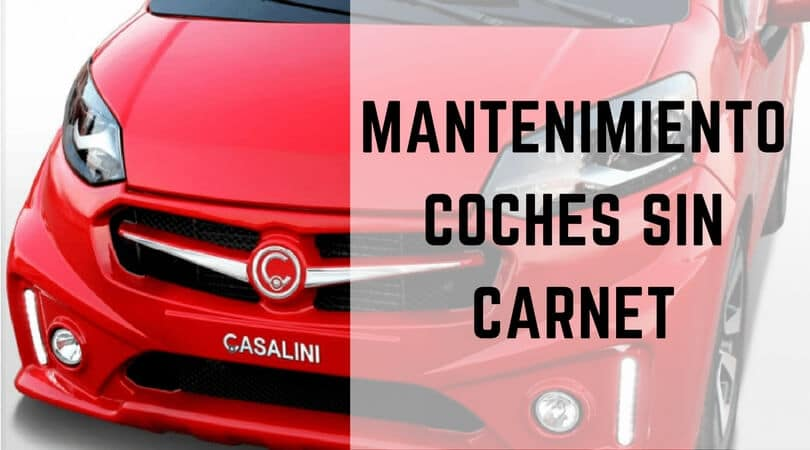 mantenimiento coches sin carnet